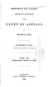 Reports of cases argued and determined in the Court of Appeals of Maryland: Volume 4