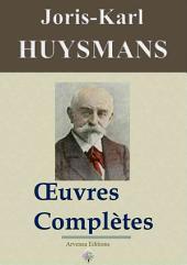 Joris-Karl Huysmans : Oeuvres complètes et annexes: 47 titres, Annotés et illustrés