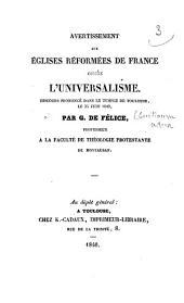 Avertissement aux Eglises réformées de France contre l'universalisme: discours prononcé,... le 25 juin 1840