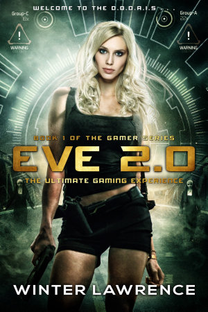 Eve 2 0  The Ultimate Gaming Experience