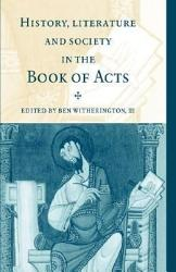 History Literature And Society In The Book Of Acts Book PDF