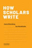 How Scholars Write