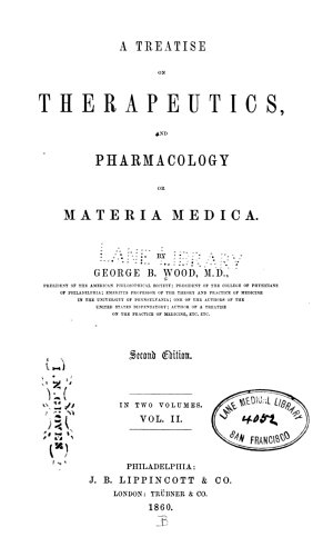 A Treatise on therapeutics  and pharmacology  or materia media v 2