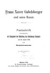 Franz Xaver Gabelsberger und seine Kunst