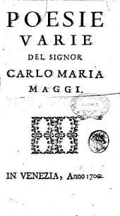 Poesie varie del signor Carlo Maria Maggi
