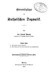 Grundzüge der katholischen Dogmatik: Bände 3-4