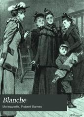 Blanche: A Story for Girls