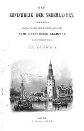 Het Koningrijk der Nederlanden voorgesteld in eene reeks van naar de natuur geteekende schilderachtige gezigten: Volume 1