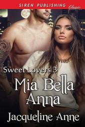 Mia Bella Anna [Sweet Lovers 3]