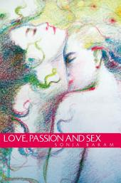 Love, Passion and Sex