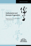 Confucianism and Deweyan Pragmatism