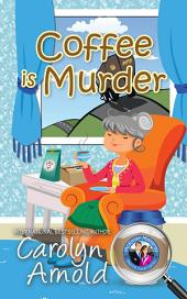 Coffee is Murder: (McKinley Mysteries Book 9)