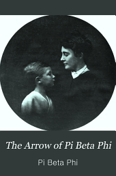 The Arrow of Pi Beta Phi: Volume 25