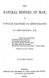The Natural History of Man; Or, Popular Chapters on Ethnography