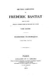OEuvres complètes de Fréderic Bastiat: Harmonies économiques. 6. éd. 1870
