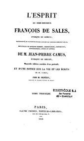 L'Esprit du bienheureux François de Sales... recueilli de quelques sermons... letttres de...