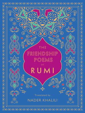 The Friendship Poems of Rumi PDF