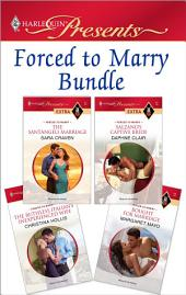 Forced To Marry Bundle: The Santangeli Marriage\Salzano's Captive Bride\The Ruthless Italian's Inexperienced Wife\Bought for Marriage