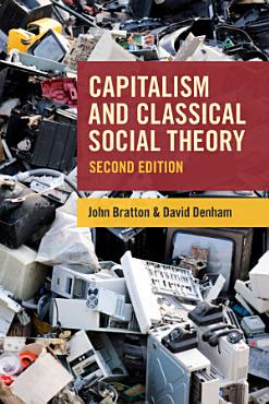 Capitalism and Classical Social Theory  Second Edition PDF
