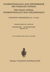 Neurophysiologie und Psychophysik des Visuellen Systems   The Visual System  Neurophysiology and Psychophysics PDF