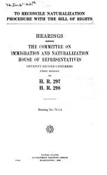 To Reconcile Naturalization Procedure With The Bill Of Rights Book PDF