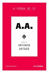 A perda de si: Cartas de Antonin Artaud