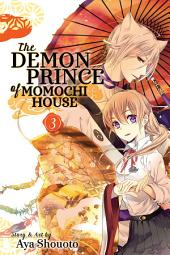 The Demon Prince of Momochi House: Volume 3