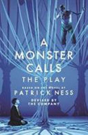 A Monster Calls  The Play