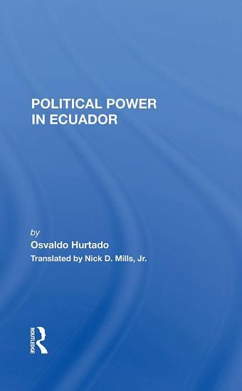 Political Power In Ecuador PDF