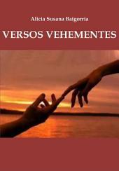 Versos Vehementes: Poesía Argentina.