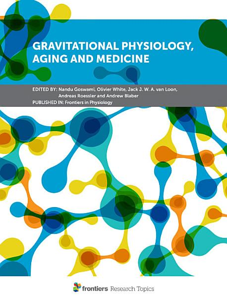 Download Gravitational Physiology  Aging and Medicine Book