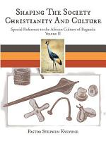 Shaping the Society Christianity and Culture