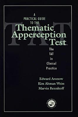 A Practical Guide to the Thematic Apperception Test PDF