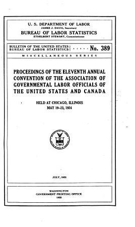 Proceedings of the     Annual Convention of the Association of Governmental Labor Officials of United States and Canada PDF