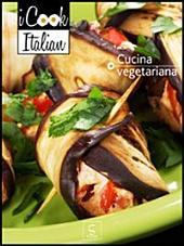 Cucina vegetariana - iCook Italian