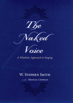 The Naked Voice