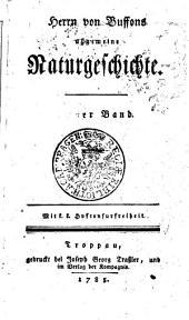 Herrn von Buffons allgemeine Naturgeschichte: Erst er Band, Band 1