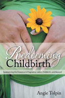 Redeeming Childbirth PDF