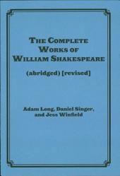 The Complete Works of William Shakespeare (abridged) [revised]: Actor's Edition