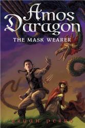 Amos Daragon  1  The Mask Wearer PDF