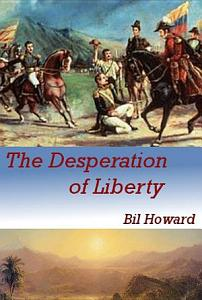 The Desperation of Liberty