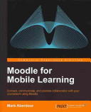 Moodle for Mobile Learning