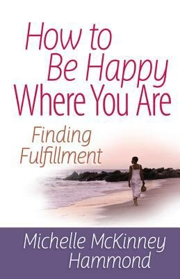 How to Be Happy Where You Are PDF