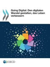 Going Digital  Den digitalen Wandel gestalten  das Leben verbessern PDF