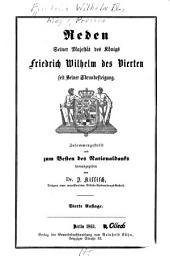 Reden seiner Majestät des Königs Friedrich Wilhelm des Vierten seit seiner Thronbesteigung