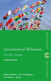 International Relations: The Key Concepts: Edition 3