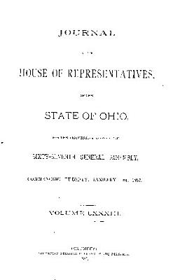 Journal of the House of Representatives of the     General Assembly of the State of Ohio     PDF