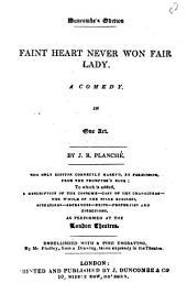 Faint Heart Never Won Fair Lady: A Comedy in One Act