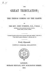 The Great Tribulation  or  the Things coming on the Earth     Third thousand PDF