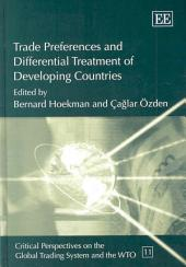 Trade Preferences and Differential Treatment of Developing Countries: A Selective Survey